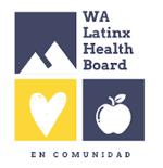 WA Latinx Health Board