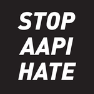 Stop AAPI Hate Now